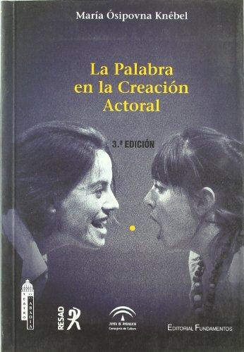 9788424507817: La palabra en la creación actoral (Arte / Teoria teatral)