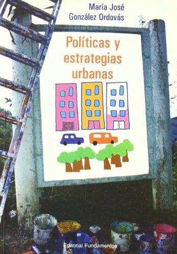 9788424508364: Políticas y estrategias urbanas : la distribución del espacio privado y público en la ciudad