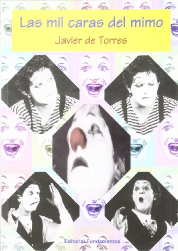 9788424508395: Las mil caras del mimo (Arte / Teoria teatral)