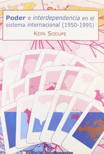 9788424508593: Poder e interdependencia en el sistema internacional (Ciencia / Economía, política y sociología)