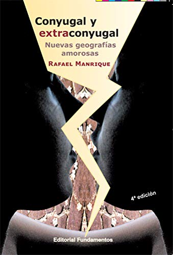 9788424508906: Conyugal y extraconyugal : nuevas geografías amorosas