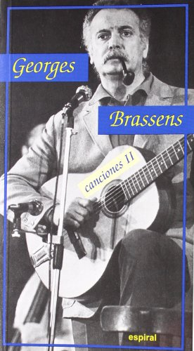 9788424509309: Canciones II de Georges Brassens (Espiral / Canciones)