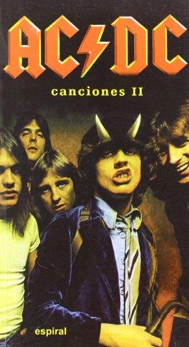 9788424509606: Canciones II de AC/DC (Espiral / Canciones)