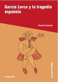 9788424511395: García Lorca y la tragedia española (Arte / Teoria teatral)