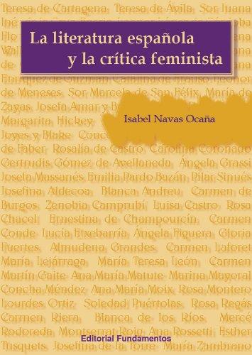 9788424511609: LA LITERATURA ESPAÑOLA Y LA CRÍTICA FEMINISTA