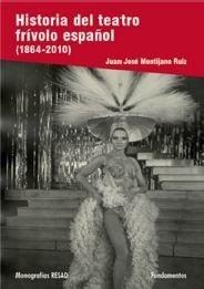 9788424512330: Historia del teatro frívolo español: 190 (Arte / Teoria teatral)