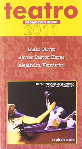 9788424512675: Promoción RESAD 2011
