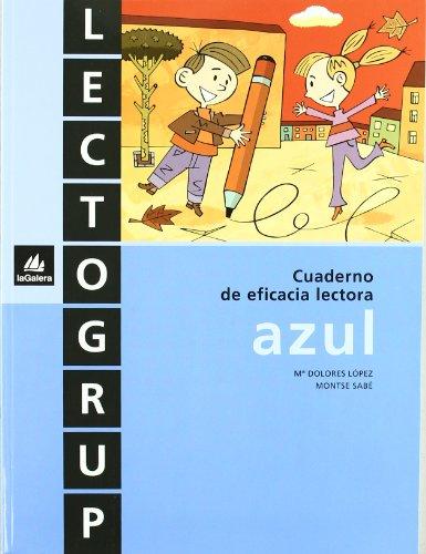 9788424600365: LECTOGRUP AZUL INICIACION CUAD.EFICACIA LECTORA GALLEN0EP