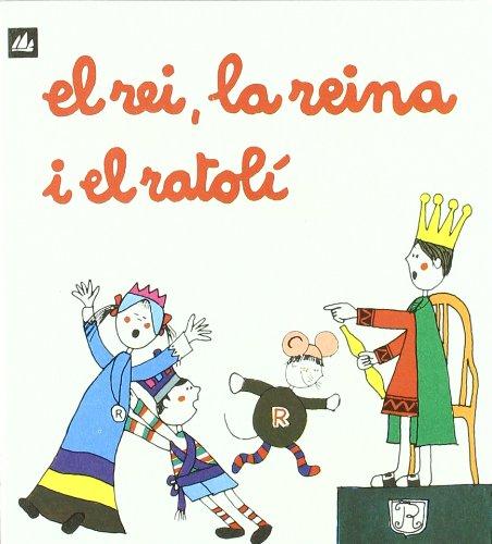 9788424601591: El rei, la reina i el ratol