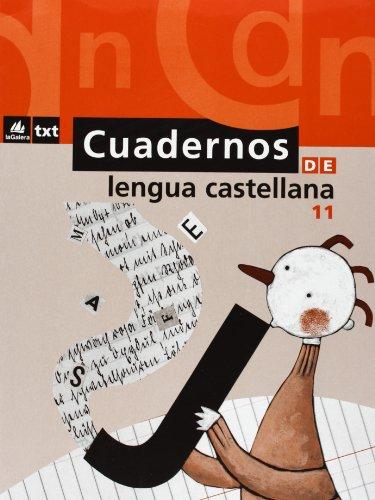 9788424608897: Cuaderno de Lengua castellana 11