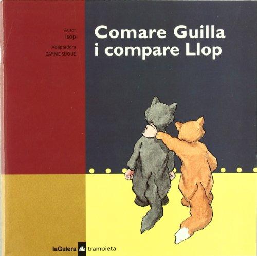 9788424609856: Comare Guilla i compare Llop (Tramoieta)