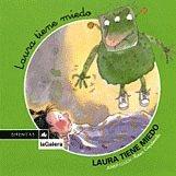 9788424615314: Laura tiene miedo (Sirenitas)