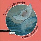 9788424615321: LUNA Y LOS ESPEJOS -Sirenitas