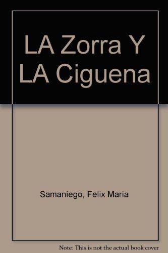 La zorra y la cig?e?a: Samaniego, Felix Maria