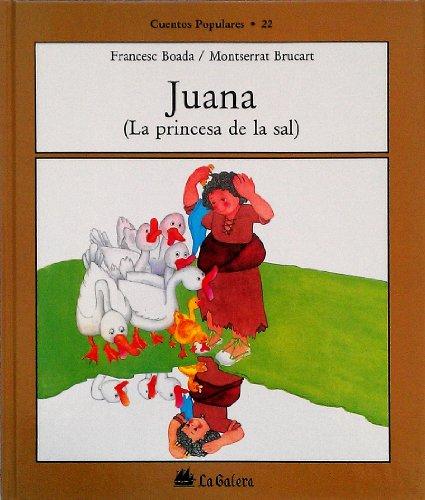 9788424616229: Juana (la princesa de la sal)