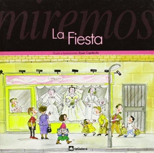 9788424618070: La Fiesta (Spanish Edition)
