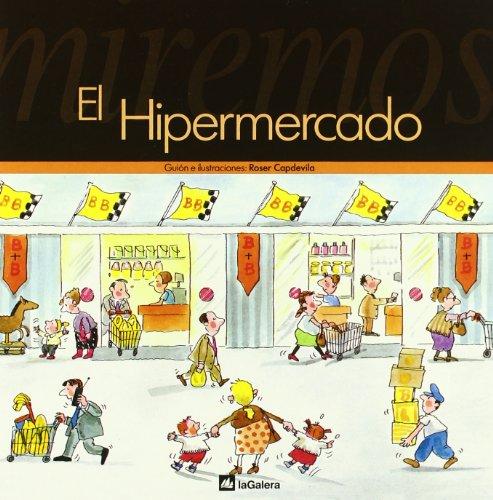 Hipermercado, El (Spanish Edition): Capdevilla, Roser