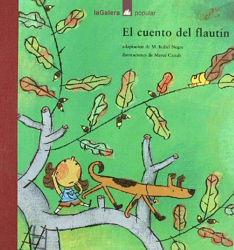 9788424619794: El cuento del flautín (Popular)