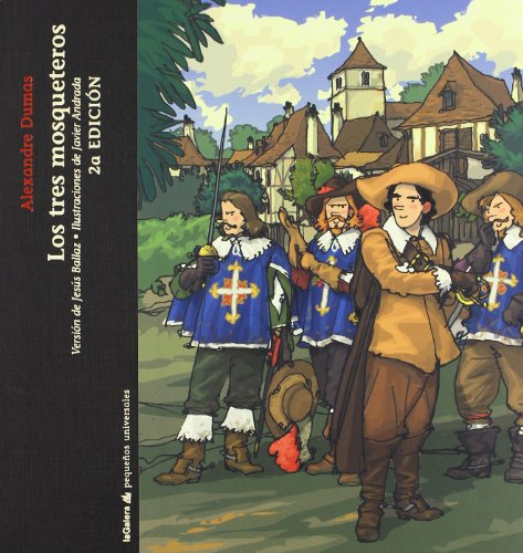 Los tres mosqueteros / The Three Musketeers (Pequenos Universales) (Spanish E.
