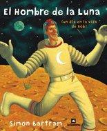 9788424621704: El hombre de la luna/ The man on the moon (Spanish Edition)