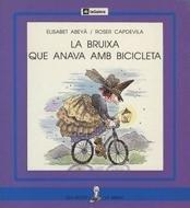 9788424622961: La bruixa que anava amb bicicleta (La Sirena)