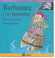 9788424623524: Barbamec i els fantasmes (Els Secrets del Pirata)