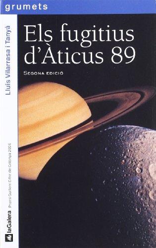 9788424624354: Els fugitius d'Àticus 89 (Grumets)