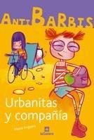 9788424624446: Urbanitas y compañía (Antibarbis)