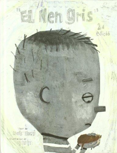 9788424624453: El nen gris
