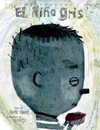 9788424624460: El Nino Gris/ The Gray Boy (Spanish Edition)