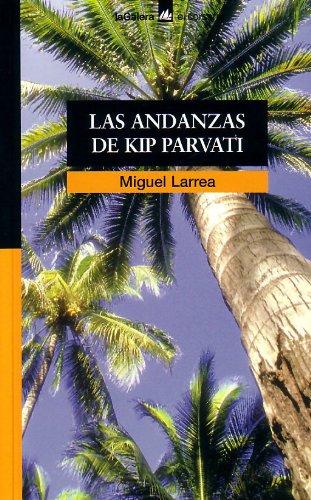 9788424624675: LAS ANDANZAS DE KIP PARVATI