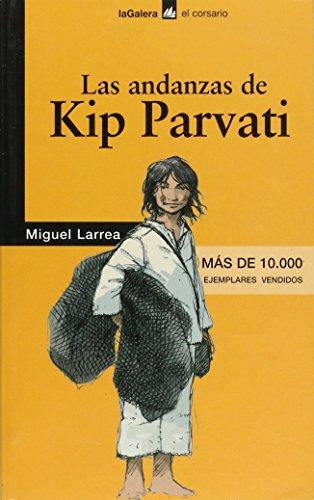 9788424624699: Las andanzas de Kip Parvati (El Corsario)