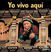 9788424624965: Yo Vivo Aqui (Mundo en Fotos) (Spanish Edition)
