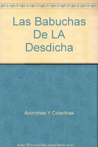 9788424626099: Las Babuchas De LA Desdicha