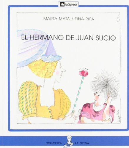 9788424627928: El Hermano De Juan Sucio/Dirty John's Brother (Coleccion La Sirena, 42) (Spanish Edition)
