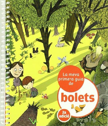 9788424628260: La Meva Primera Guia De Bolets (Guies)