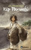 9788424628284: Las andanzas de Kip Parvati (Narrativa singular)