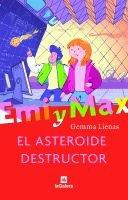9788424629304: El asteroide destructor (Emi y Max)