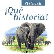 9788424629328: EL ELEFANTE-QUE HISTORIA