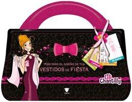 9788424631284: Todo para el diseño de tus vestidos de fiesta (Lili Chantilly)