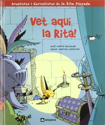 9788424631307: Aventures i desventures de la Rita Pinyada. Vet aqui la Rita!