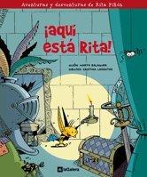 Aventuras y desventuras de Rita Pinon +7. !Aqui esta Rita!: Balaguer Juli-, Marta