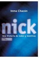 9788424631925: Nick: Una historia de redes y mentiras (Luna roja)