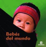 9788424632236: Bebés del mundo (El mundo en fotos)