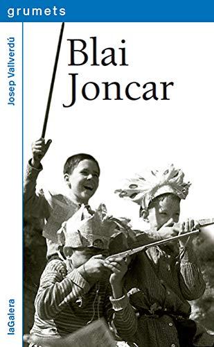 9788424632533: Blai Joncar (Grumets)