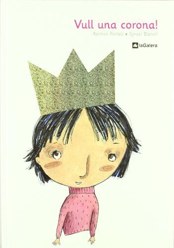 Vull una corona / Vull, a Crown (Catalan Edition): Portell, Raimon