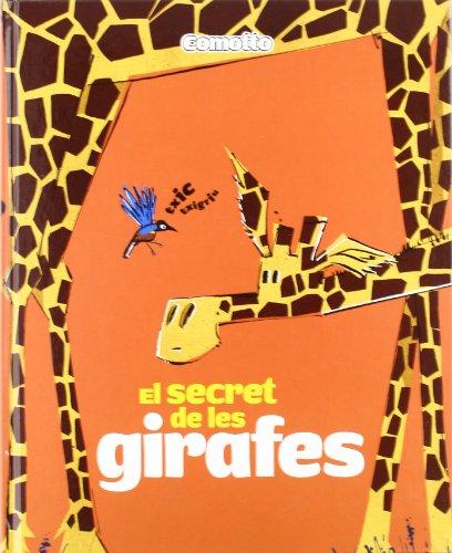 9788424635718: El secret de les girafes (Àlbums il·lustrats)