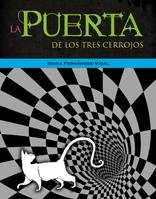 9788424635770: La Puerta De Los Tres Cerrojos / The Door with Three Locks (Spanish Edition)