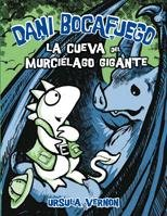 9788424635992: La Cueva Del Murcielago Gigante / Lair of the Bat Monster (Dani Bocafuego / Dragonbreath) (Spanish Edition)