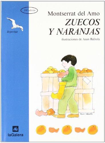 9788424636043: Zuecos y Naranjas / Clogs And Oranges (LA Gaviota) (Spanish Edition)